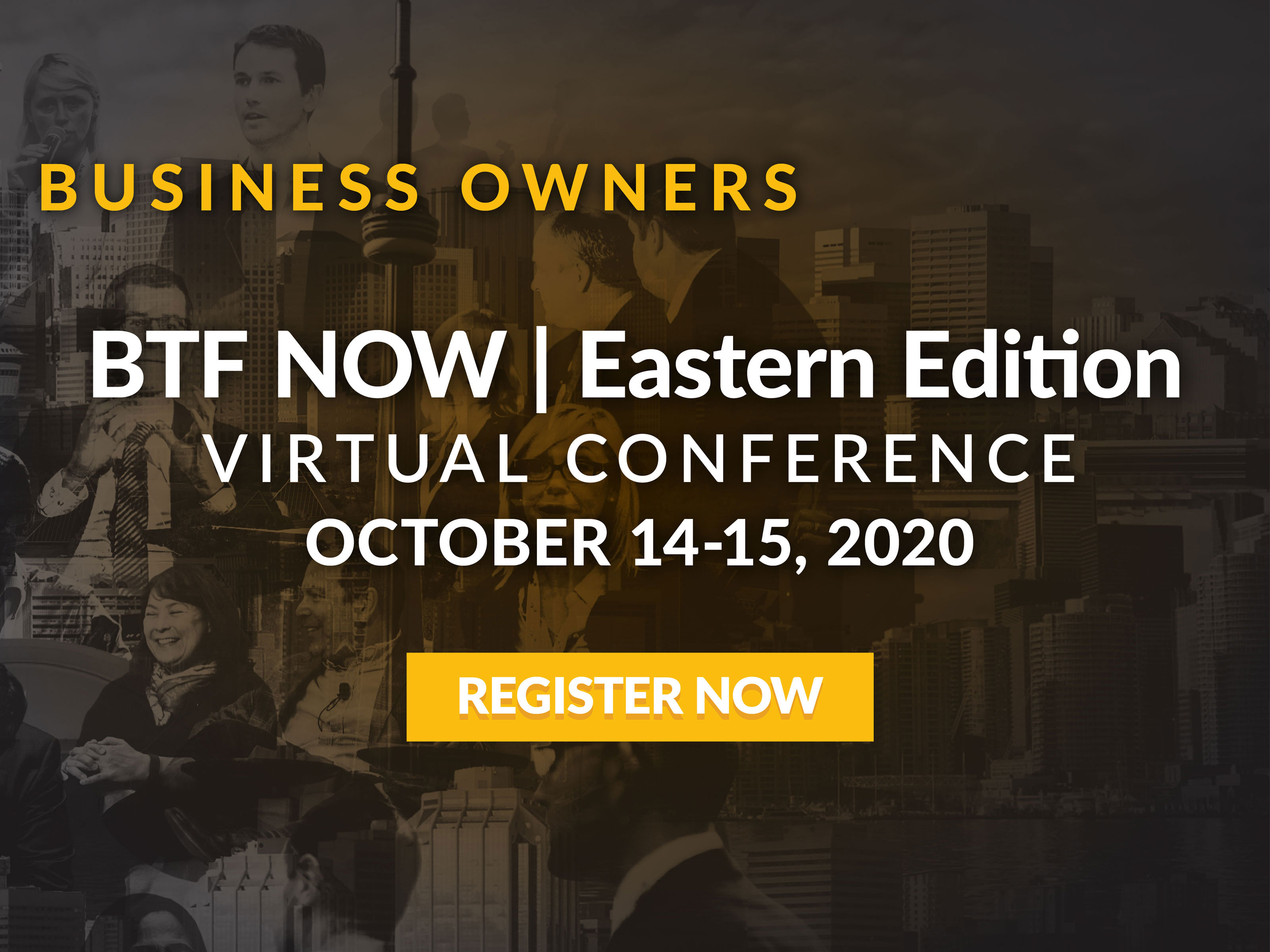 BTF NOW | Eastern Edition / Virtual Conference - Oct 15-16