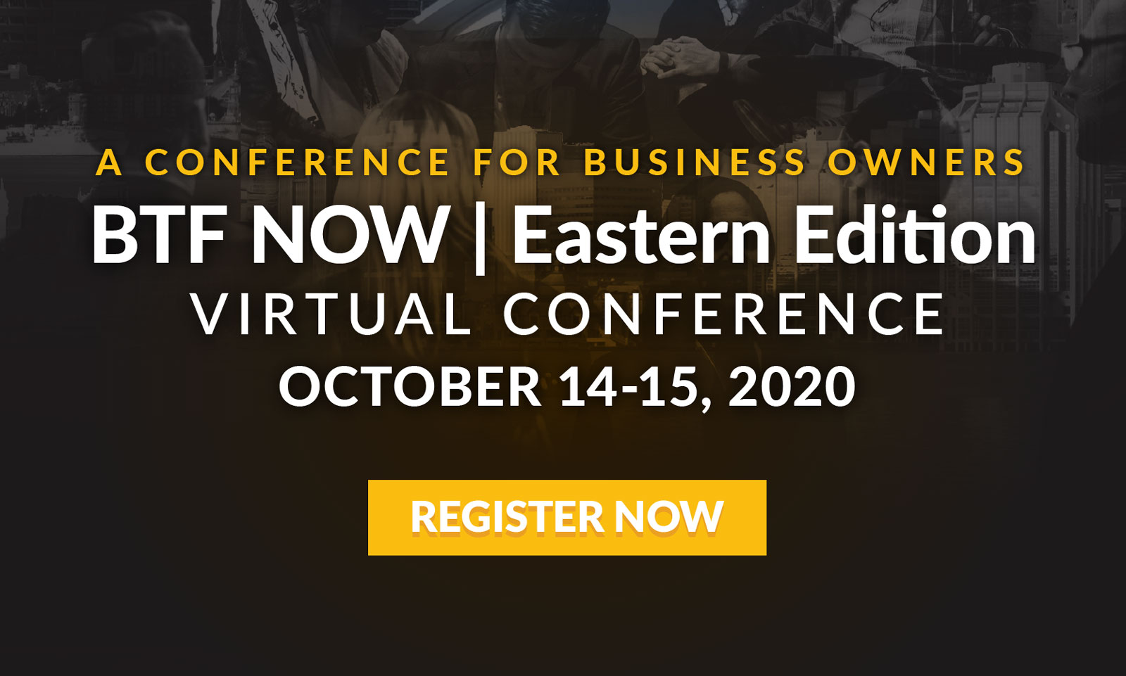 BTF NOW | Eastern Edition / Virtual Conference - Oct 14-15