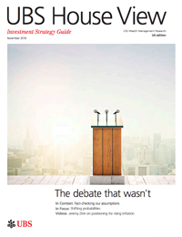 UBS House View Monthly Investment Strategy Guide - NOV2016