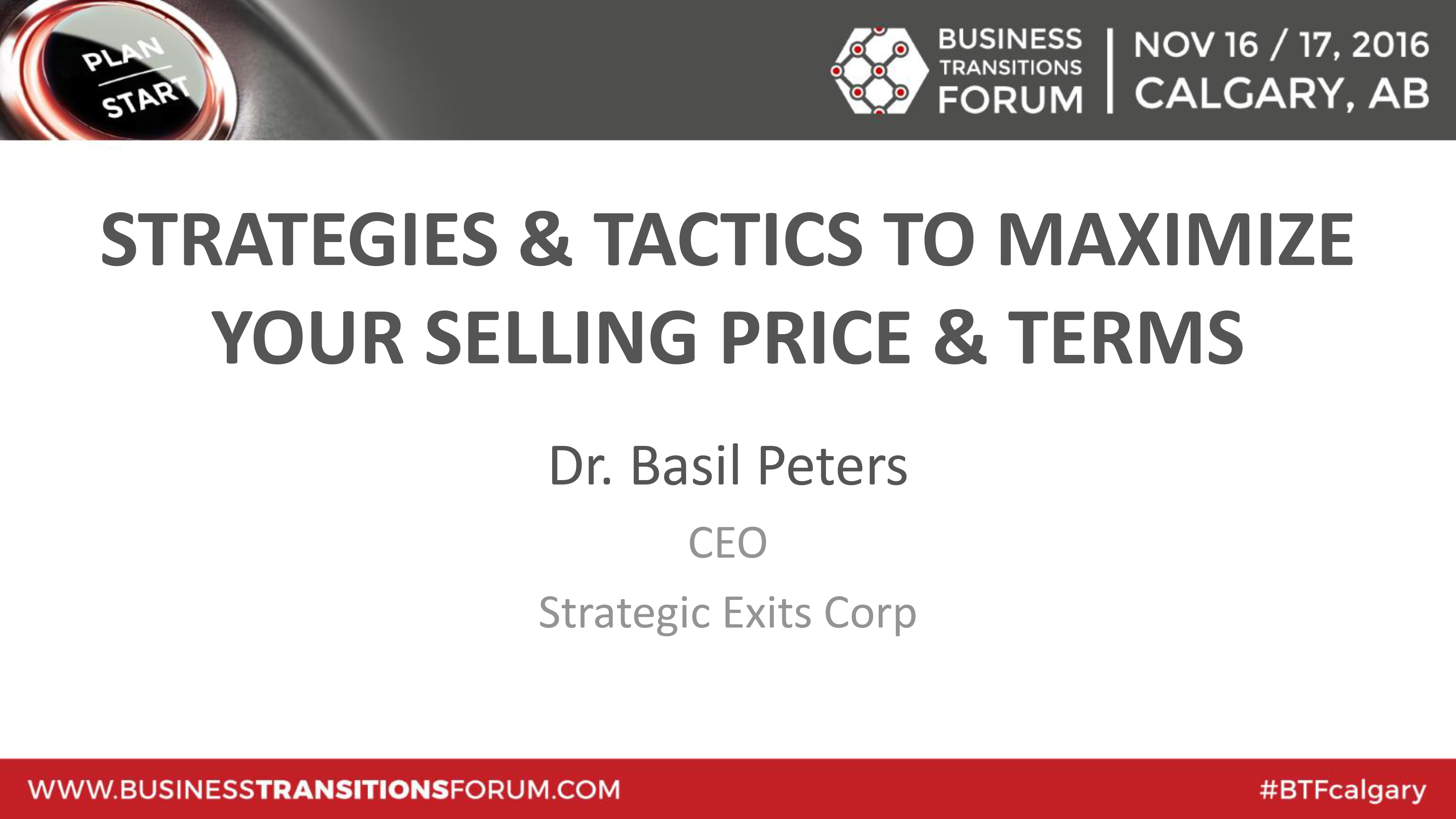 Strategies & Tactics To Maximize Your Selling Price & Terms
